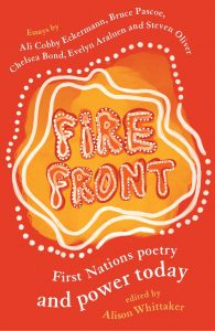 Fire Front: First Nations poetry and power today book cover