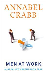 Men at work by Annabel Crabb book cover