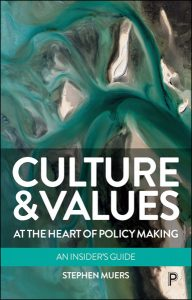 book cover of Culture and Values at the heart of policy making
